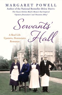 Image for Servants' Hall: A Real Life Upstairs, Downstairs Romance