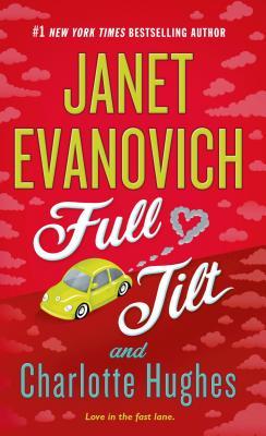 Full Tilt (Max Holt), Evanovich, Janet, Hughes, Charlotte