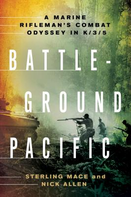 Image for Battleground Pacific: A Marine Rifleman's Combat Odyssey in K/3/5