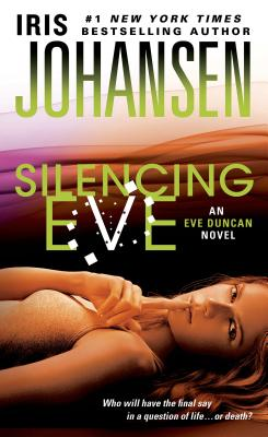 Image for Silencing Eve (Eve Duncan)