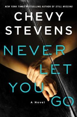 Image for Never Let You Go A Novel