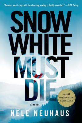 Snow White Must Die, Nele Neuhaus