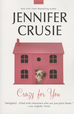 Crazy for You, Crusie, Jennifer