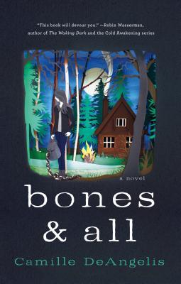 Image for Bones & All: A Novel