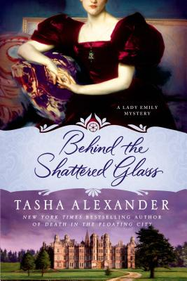 Image for Behind the Shattered Glass: A Lady Emily Mystery (Lady Emily Mysteries)