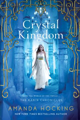 Image for Crystal Kingdom: The Kanin Chronicles (From the World of the Trylle)