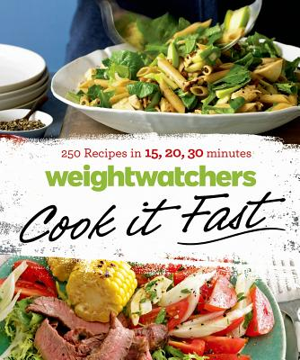 Image for Weight Watchers Cook it Fast: 250 Recipes in 15, 20, 30 Minutes