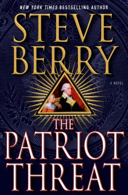 Image for The Patriot Threat: A Novel (Cotton Malone)
