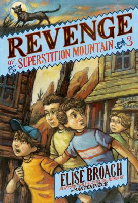 Image for Revenge of Superstition Mountain (Superstition Mountain Mysteries)