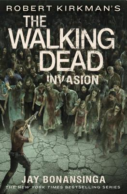Image for Robert Kirkman's The Walking Dead: Invasion (The Walking Dead Series (6))
