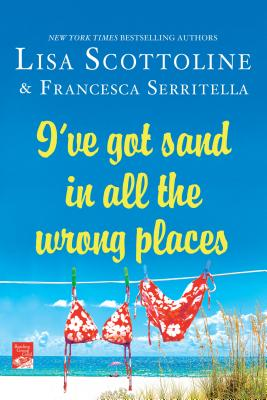 Image for I've Got Sand In All the Wrong Places (The Amazing Adventures of an Ordinary Woman)