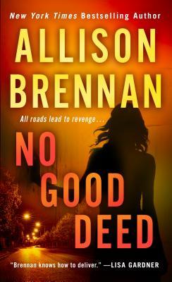 Image for No Good Deed (Lucy Kinkaid #10)