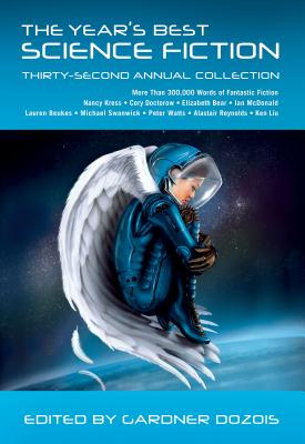Image for The Year's Best Science Fiction: Thirty-Second Annual Collection