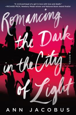 Image for Romancing the Dark in the City of Light: A Novel