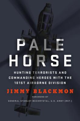 Image for Pale Horse: Hunting Terrorists and Commanding Heroes with the 101st Airborne Division