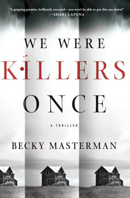 Image for We Were Killers Once: A Thriller (Brigid Quinn Series)