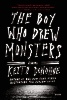 Image for The Boy Who Drew Monsters: A Novel