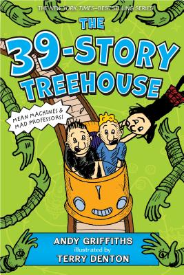 Image for The 39-Story Treehouse: Mean Machines & Mad Professors! (The Treehouse Books)