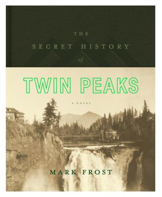 Image for Secret History of Twin Peaks