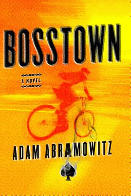 Image for Bosstown A Novel