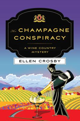 Image for The Champagne Conspiracy: A Wine Country Mystery (Wine Country Mysteries (7))