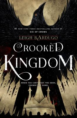 Image for CROOKED KINGDOM  A Sequel to Six of Crows
