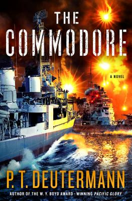 Image for The Commodore: A Novel (P. T. Deutermann WWII Novels)