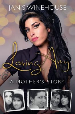 Image for Loving Amy: A Mother's Story