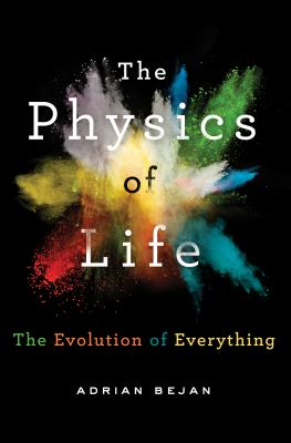 Image for Physics of Life: The Evolution of Everything