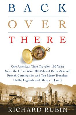 Image for Back Over There: One American Time-Traveler