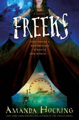 Image for Freeks: A Novel