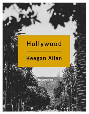 Image for Hollywood: Photos and Stories from Foreverland