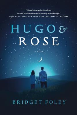 Image for Hugo & Rose: A Novel