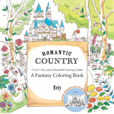 Image for Romantic Country: A Fantasy Coloring Book