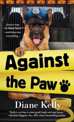 Image for Against the Paw: A Paw Enforcement Novel