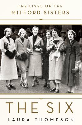 Image for The Six: The Lives of the Mitford Sisters