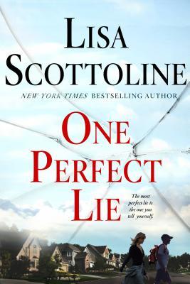 One Perfect Lie, Scottoline, Lisa