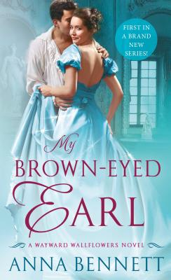 Image for My Brown-Eyed Earl: A Wayward Wallflowers Novel (The Wayward Wallflowers)