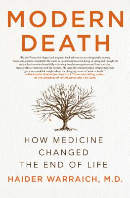 Image for Modern Death: How Medicine Changed the End of Life