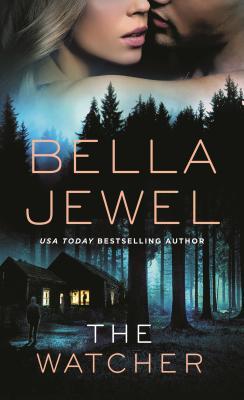 The Watcher, Bella Jewel