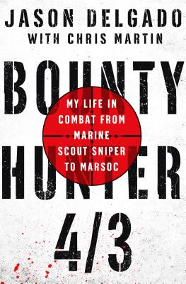 Image for Bounty Hunter 4/3: From the Bronx to Marine Scout Sniper