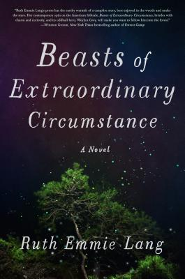 Beasts of Extraordinary Circumstance, Ruth Emmie Lang