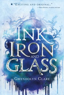 Image for Ink, Iron, and Glass