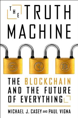 Image for Truth Machine: The Blockchain and the Future of Everything
