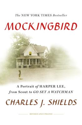 Image for Mockingbird A Portrait of Harper Lee, from Scout to Go Set a Watchman
