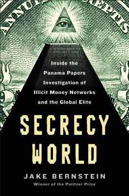 Image for Secrecy World: Inside the Panama Papers Investigation of Illicit Money Networks