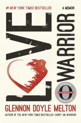 Image for Love Warrior (Oprah's Book Club): A Memoir