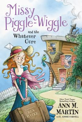 Image for Missy Piggle-wiggle and the Whatever Cure