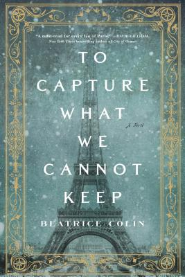 Image for To Capture What We Cannot Keep: A Novel