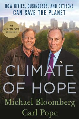 Image for Climate of Hope: How Cities, Businesses, and Citizens Can Save the Planet